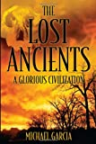 The Lost Ancients, Michael Garcia, 1478711930