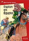 Espion en Egypte par Solet