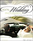 Digital Wedding Photography: Capturing Beautiful