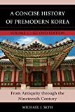 A Concise History of Premodern Korea 2nd Edition