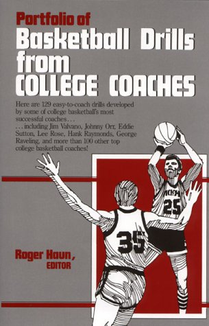 Portfolio of Basketball Drills from College Coaches