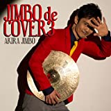 Akira Jimbo - Jimbo De Cover 3 [Japan CD] KICJ-661