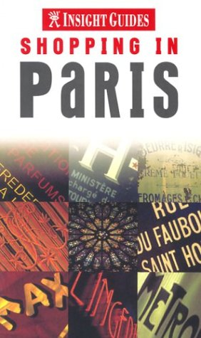 Shopping in Paris (INSIGHT GUIDES (SHOPPING GUIDES))