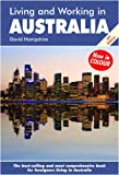 Living and Working in Australia: A Survival Handbook (Living & Working in Australia)
