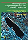 Limnological and Engineering Analysis of a Polluted Urban Lake : Prelude to Environmental Management of Onondaga Lake, New York, , 1461275008