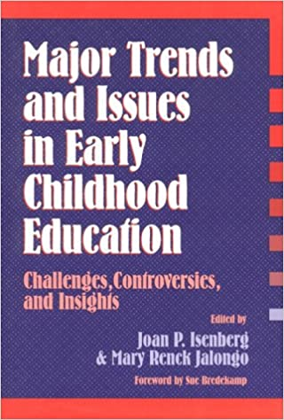 Buy Major Trends And Issues In Early Childhood Education Challenges