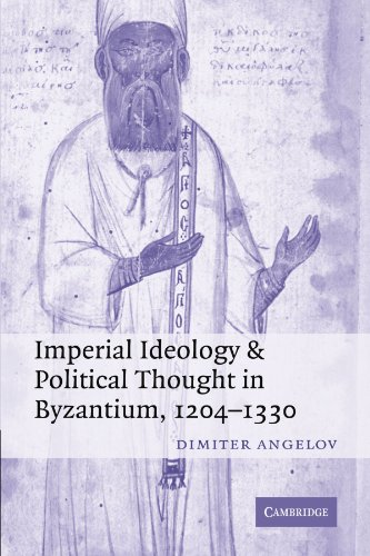 Imperial Ideology and Political Thought in Byzantium, 1204-1330