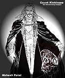 Count Kinkinsee -- The Milk Drinking Vampire