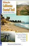 Hiking the California Coastal Trail, Volume Two: Monterey to Mexico