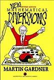New Mathematical Diversions, Martin Gardner, 0883855178