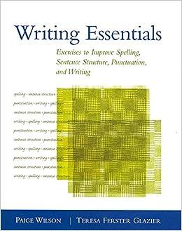 Writing Essentials: Exercises to Improve Spelling, Sentence
