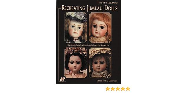 2 BOOKS by Eva Oscarsson Recreating Jumeau Dolls plus Making Porcelain Dolls