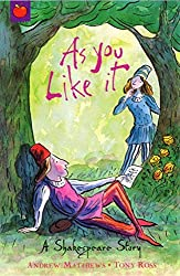 Shakespeare Stories: As You Like It