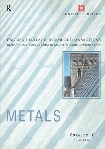 Metals (English Heritage Research Transactions)From Earthscan Publications Ltd.