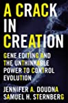 A Crack in Creation: Gene Editing and...