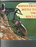 img - for Rhinoceros Beetle to the Rescue (Shining Nature) book / textbook / text book