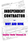 img - for Independent Contractor -- Why and How book / textbook / text book