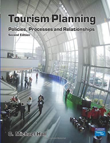 Tourism Planning: Policies, Processes and Relationships (2nd Edition) (Themes in Tourism)