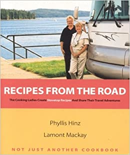 Recipes from the Road: The Cooking Ladies Create Stovetop