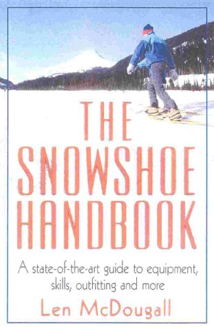 The Snowshoe Handbook
