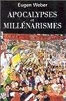 Apocalypses et millénarismes par Weber
