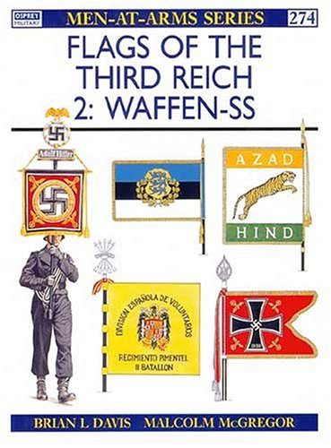 Flags of the Third Reich : Waffen-SS (Men-At-Arms Series, 274)