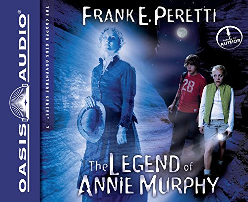 The Legend of Annie Murphy (The Cooper Kids Adventure Series) by Oasis Audio