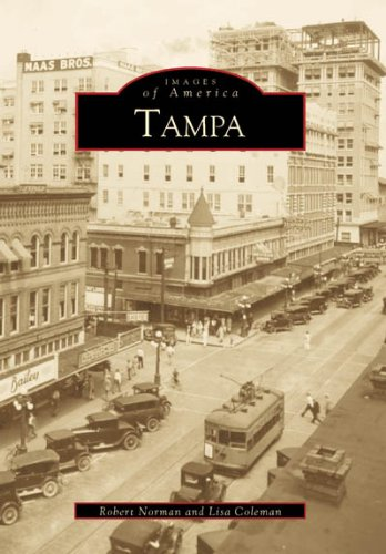 Tampa (Images of America) - Bay Tampa Coleman