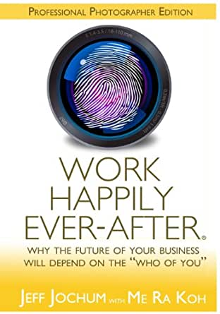 Amazon.com: Work Happily Ever-After - Professional