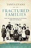 Fractured Families: Life on the Margins in Colonial