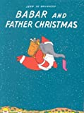 Babar and Father Christmas, Jean de Brunhoff, 039480578X