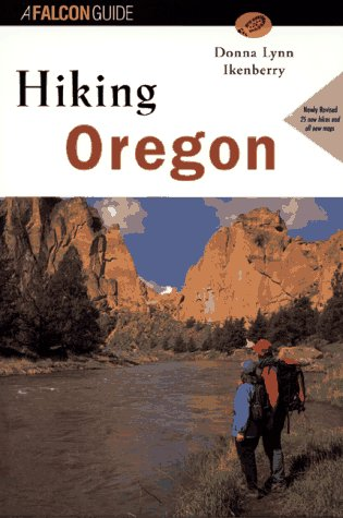Hiking Oregon  Falcon Guide
