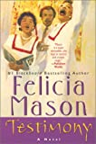 Testimony, Felicia Mason, 0758200633