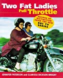 img - for TWO FAT LADIES: FULL THROTTLE book / textbook / text book