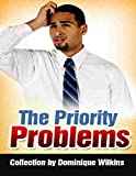 The Priority Problems Collection: A Short Story collection