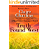 Truth Found West (A Mail Order Romance Novel) (9) (Rebecca & Calvin) (A Mail Order Romance series)