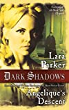 Dark Shadows: Angelique's Descent, Lara Parker, 0765369168