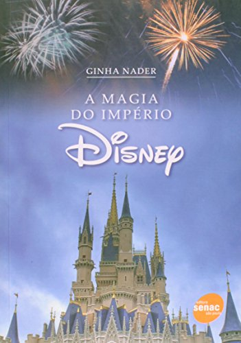 A Magia Do Imperio Disney