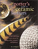 The Potter's Guide to Ceramic Surfaces