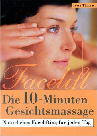 Die 10- Minuten- Gesichtsmassage. Natürliches Facelifting für jeden Tag. (Mit Massagebürstchen!)