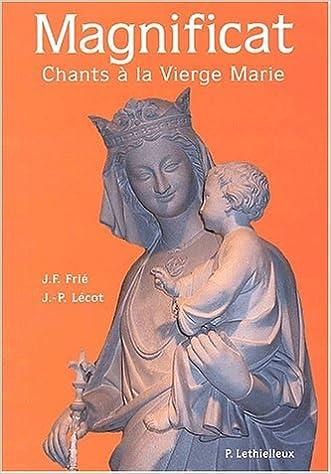 Livres gratuits en ligne Magnificat : Chants à la Vierge Marie pdf ebook