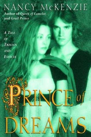 Prince of Dreams: A Tale of Tristan and Essylte