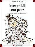 """Afficher """"Ainsi va la vie n° 17 Max et Lili ont peur"""""""