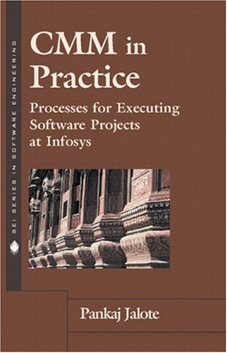 Cmm In Practice  Processes For Executing Software Projects At Infosys