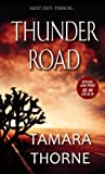 Thunder Road, Tamara Thorne, 1420135368