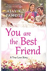 You are the Best Friend Kindle Edition