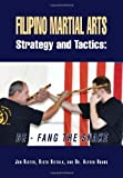 img - for Filipino Martial Arts Strategy and Tactics: De-Fang the Snake by Jon Rister (2012-11-30) book / textbook / text book