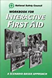Interactive First Aid, National Safety Council (NSC) Staff, 0763703583