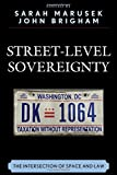 img - for Street-Level Sovereignty: The Intersection of Space and Law book / textbook / text book