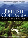 img - for British Columbia: A Natural History book / textbook / text book